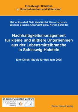 Abbildung von Kreuzhof / Nicolai   Nachhaltigkeitsmanagement für kleine und mittlere Unternehmen aus der Lebensmittelbranche in Schleswig-Holstein   1. Auflage   2016   beck-shop.de