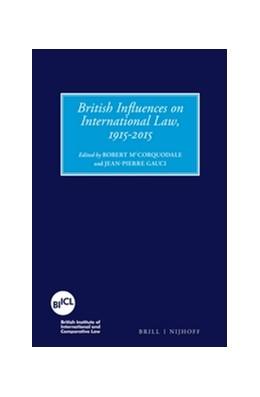 Abbildung von McCorquodale / Gauci | British Influences on International Law, 1915-2015 | 2016