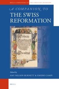 Abbildung von Burnett / Campi   A Companion to the Swiss Reformation   2016