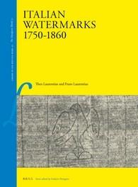Abbildung von Laurentius | Italian Watermarks 1750-1860 | vi, 175 pp. With 428 illustrations. Large format: 215 x 289 mm (Quarto). | 2016