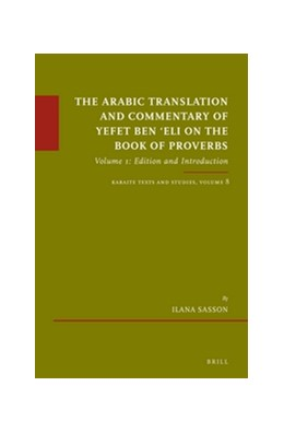 Abbildung von Sasson   The Arabic Translation and Commentary of Yefet ben 'Eli on the Book of Proverbs   2016   Volume 1: Edition and Introduc...   67/08
