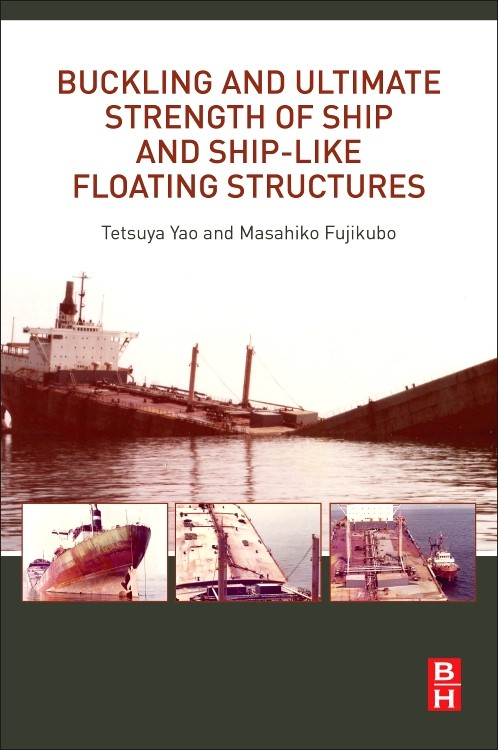 Abbildung von Yao / Fujikubo | Buckling and Ultimate Strength of Ship and Ship-like Floating Structures | 2016