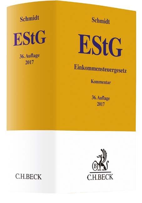 Einkommensteuergesetz: EStG | Schmidt | 36., völlig neubearbeitete Auflage, 2017 | Buch (Cover)