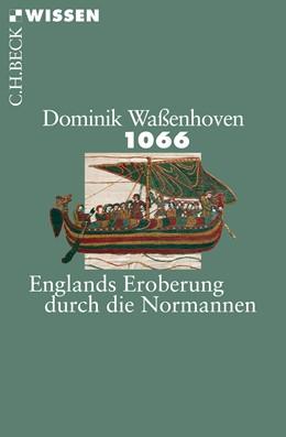 Abbildung von Waßenhoven, Dominik | 1066 | 1. Auflage | 2016 | 2866 | beck-shop.de