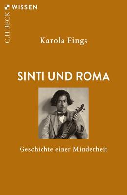Abbildung von Fings, Karola | Sinti und Roma | 2016 | Geschichte einer Minderheit | 2707