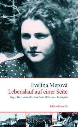 Abbildung von Merová / Brenner | Lebenslauf auf einer Seite | 2016 | Prag - Theresienstadt - Auschw...