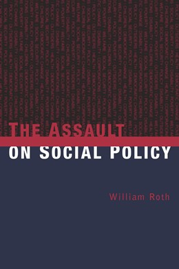 Abbildung von Roth / Peters | The Assault on Social Policy | 2002