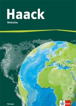 Abbildung von Der Haack Weltatlas für Sekundarstufe 1. Ausgabe Thüringen | 1. Auflage | 2016 | beck-shop.de