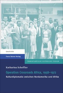 Abbildung von Scheffler | Operation Crossroads Africa, 1958–1972 | 2016 | Kulturdiplomatie zwischen Nord... | 57