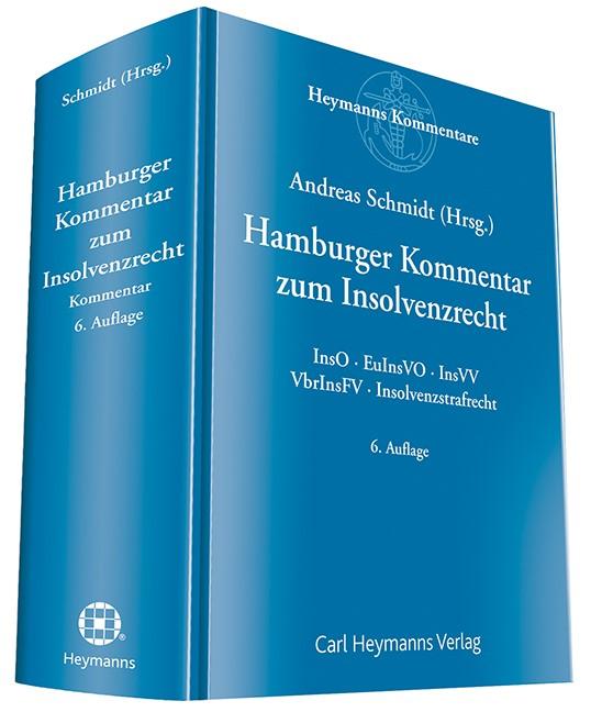 Hamburger Kommentar zum Insolvenzrecht | Schmidt (Hrsg.) | 6. Auflage, 2016 | Buch (Cover)