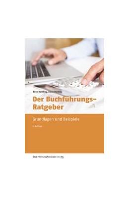 Abbildung von Herrling / Mathes | Der Buchführungs-Ratgeber | 7., überarbeitete und aktualisierte Auflage | 2016 | Grundlagen und Beispiele | 50953
