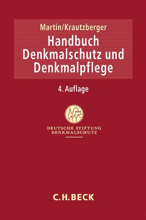 Handbuch Denkmalschutz und Denkmalpflege | Martin / Krautzberger | 4., überarbeitete und erweiterte Auflage, 2016 | Buch (Cover)