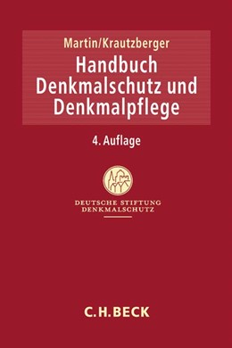 Abbildung von Martin / Krautzberger | Handbuch Denkmalschutz und Denkmalpflege | 4. Auflage | 2017 | beck-shop.de