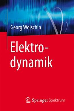 Abbildung von Wolschin | Elektrodynamik | 2016