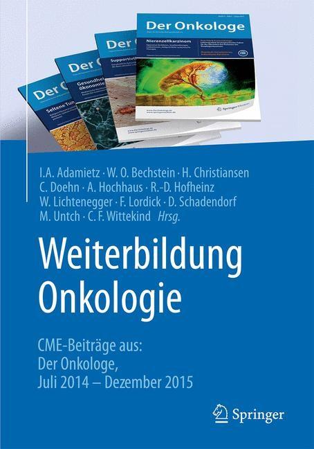 Weiterbildung Onkologie   Adamietz / Bechstein / Christiansen, 2016 (Cover)