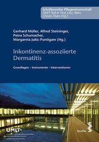 Abbildung von Müller / Steininger / Schumacher / Jukic-Puntigam   Inkontinenz-assoziierte Dermatitis   2016