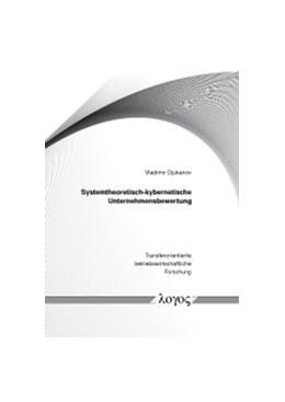 Abbildung von Djukanov | Systemtheoretisch-kybernetische Unternehmensbewertung | 1. Auflage | 2016 | 10 | beck-shop.de