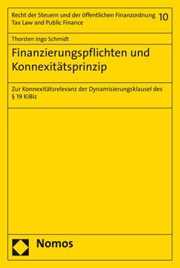 Abbildung von Schmidt | Finanzierungspflichten und Konnexitätsprinzip | 2016 | Zur Konnexitätsrelevanz der Dy... | 10
