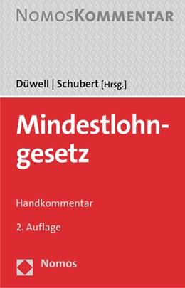 Abbildung von Düwell / Schubert (Hrsg.) | Mindestlohngesetz | 2. Auflage | 2016 | beck-shop.de