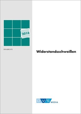 Abbildung von DVS-Berichte Band 326 - Widerstandsschweißen 2016 | 2016 | 1682