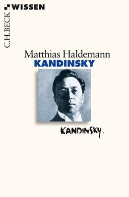 Abbildung von Haldemann, Matthias | Kandinsky | 1. Auflage | 2016 | 2519 | beck-shop.de