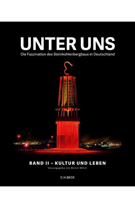 Cover: , Unter uns : Band II: Kultur und Leben