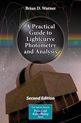 Abbildung von Warner | A Practical Guide to Lightcurve Photometry and Analysis | 2. Auflage | 2016 | beck-shop.de