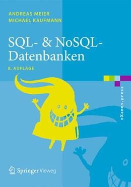 Abbildung von Meier / Kaufmann | SQL- & NoSQL-Datenbanken | 8., überarbeitete Auflage | 2016