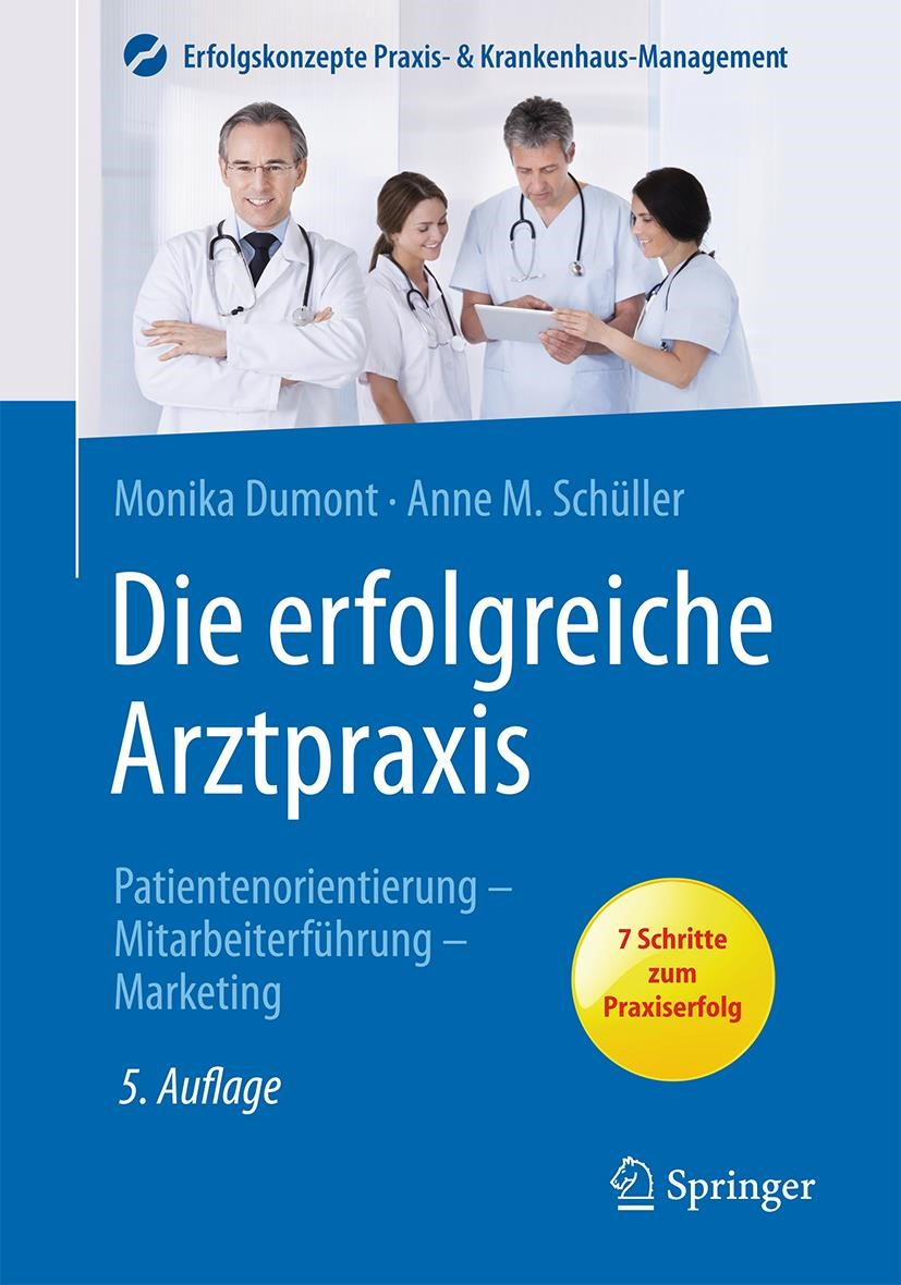 Die erfolgreiche Arztpraxis | Dumont / Schüller | 5. Auflage, 2016 | Buch (Cover)