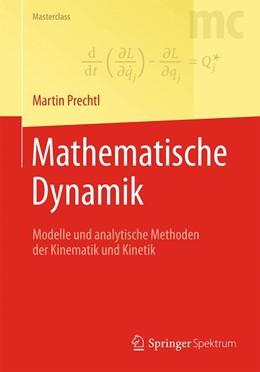 Abbildung von Prechtl | Mathematische Dynamik | 2., überarb. Aufl. 2016 | 2016 | Modelle und analytische Method...
