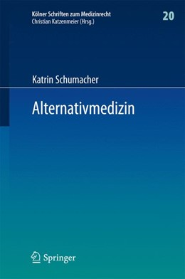 Abbildung von Schumacher | Alternativmedizin | 1. Auflage | 2016 | 20 | beck-shop.de