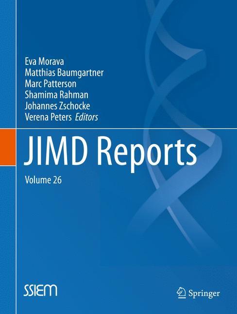 JIMD Reports, Volume 26   Morava / Baumgartner / Patterson / Rahman / Zschocke / Peters   1st ed. 2016, 2016   Buch (Cover)
