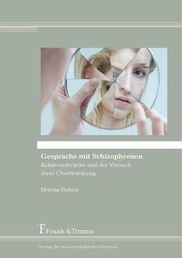 Abbildung von Rohen   Gespräche mit Schizophrenen   1. Auflage   2016   beck-shop.de