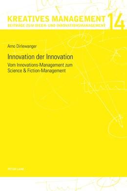 Abbildung von Dirlewanger | Innovation der Innovation | 2016 | 14
