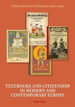 Abbildung von Bianchini / Sani | Textbooks and Citizenship in modern and contemporary Europe | 2016