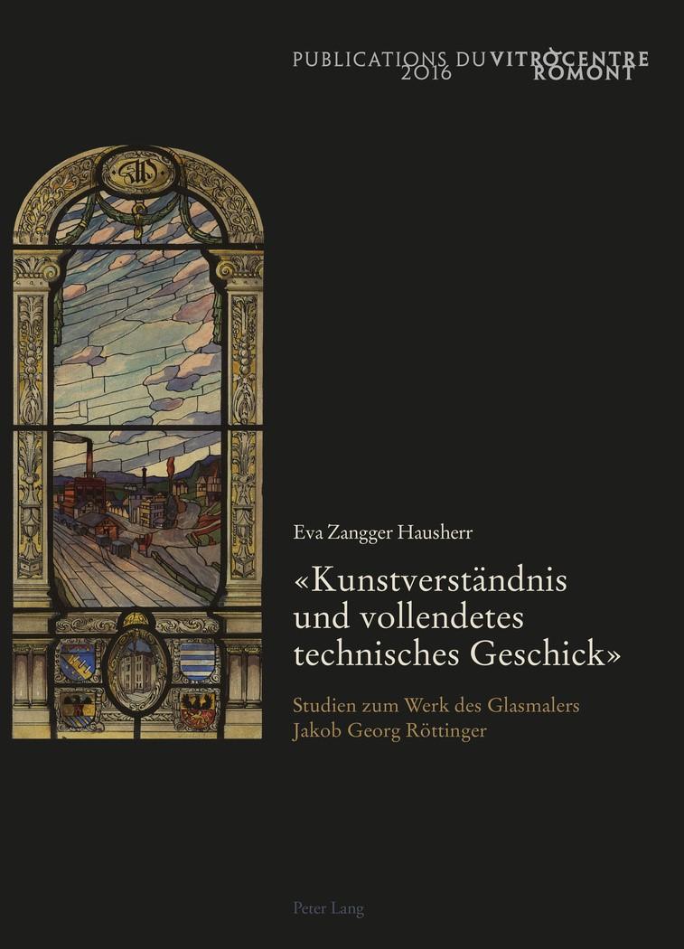 «Kunstverständnis und vollendetes technisches Geschick» | Zangger Hausherr, 2016 | Buch (Cover)
