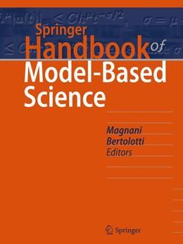 Abbildung von Magnani / Bertolotti | Springer Handbook of Model-Based Science | 1. Auflage | 2017 | beck-shop.de