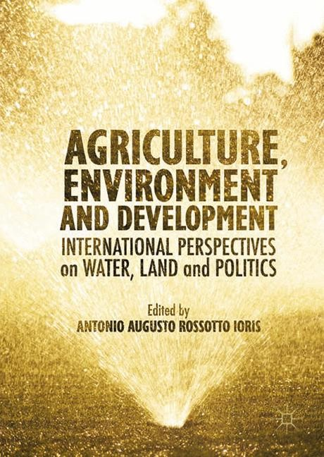 Agriculture, Environment and Development | Ioris | 1st ed. 2016, 2016 | Buch (Cover)