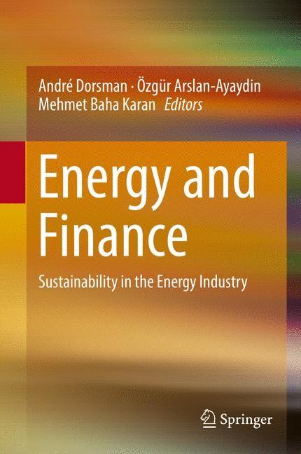 Abbildung von Dorsman / Arslan-Ayaydin / Karan | Energy and Finance | 1st ed. 2016 | 2016