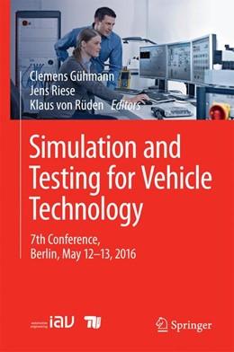 Abbildung von Gühmann / Riese | Simulation and Testing for Vehicle Technology | 1. Auflage | 2016 | beck-shop.de