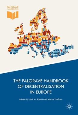 Abbildung von Ruano / Profiroiu | The Palgrave Handbook of Decentralisation in Europe | 1. Auflage | 2016 | beck-shop.de