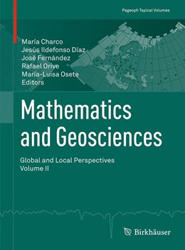 Abbildung von Charco / Díaz / Fernández / Orive / Osete   Mathematics and Geosciences: Global and Local Perspectives. Vol. II   1st ed. 2016   2016