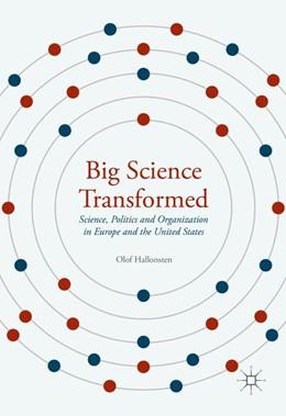 Abbildung von Hallonsten | Big Science Transformed | 1. Auflage | 2016 | beck-shop.de