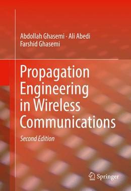 Abbildung von Ghasemi / Abedi | Propagation Engineering in Wireless Communications | 2nd ed. 2016 | 2016