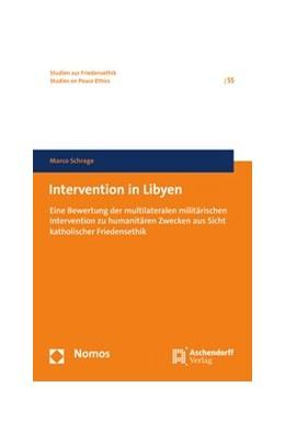 Abbildung von Schrage | Intervention in Libyen | 2016 | Eine Bewertung der multilatera... | 55