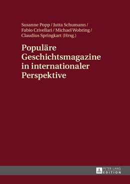 Abbildung von Popp / Schumann / Crivellari | Populäre Geschichtsmagazine in internationaler Perspektive | 2016