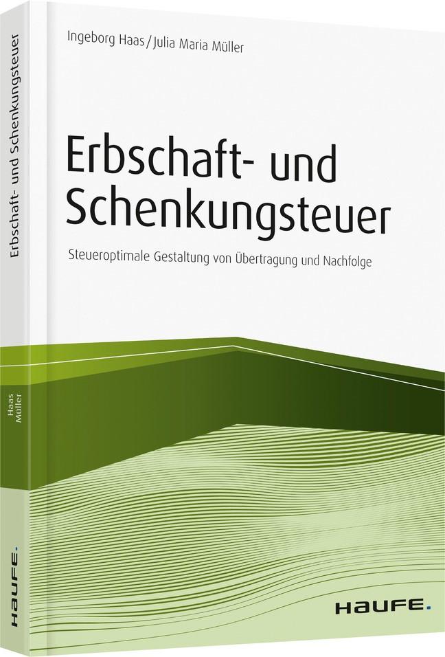 Erbschaft- und Schenkungsteuer | Haas / Müller, 2017 | Buch (Cover)