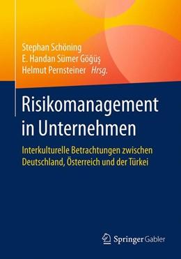 Abbildung von Schöning / Sümer Gögüs / Pernsteiner | Risikomanagement in Unternehmen | 2017 | Interkulturelle Betrachtungen ...