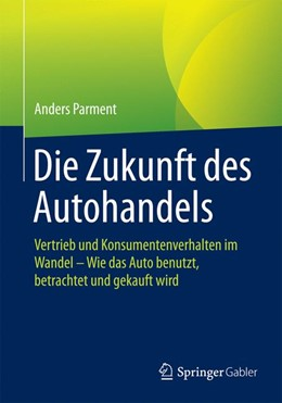 Abbildung von Parment | Die Zukunft des Autohandels | 1. Auflage | 2016 | beck-shop.de