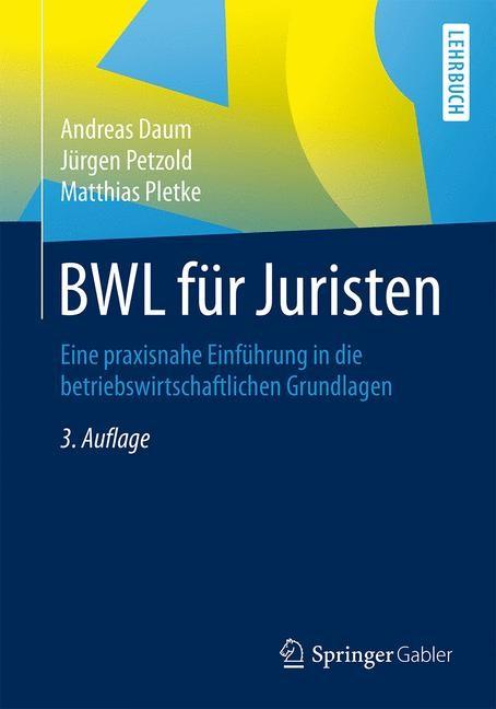 BWL für Juristen | Daum / Petzold / Pletke | 3. Auflage, 2016 | Buch (Cover)